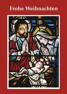 4072 Stained Glass Holy Family German - Cards by Sandra Rose - Christmas in July? Start thinking about it! Here is a beautiful German Religious Christmas card!