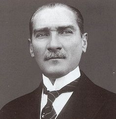 Mustafa Kemal Ataturk - The Founder of Modern Turkey.