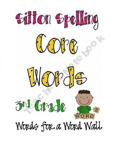 Sitton Spelling Third Grade Core Words product from a-TEACHER-on-a-MISSION on