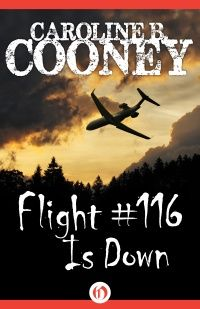 Flight #116 Is Down by Caroline B. Cooney | Open Road Integrated Media