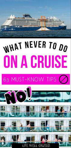 The things you can't do ever on a cruise! From the things that can get you kicked off the ship to the things that will ruin your vacation! #cruise #cruisetips #cruises