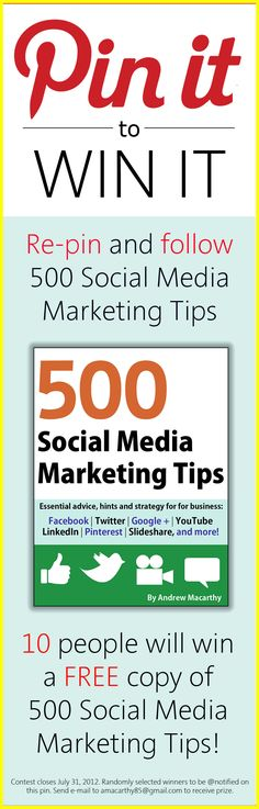 Re-pin to WIN one of 10 copies of 500 Social Media Marketing Tips - the Amazon best seller!