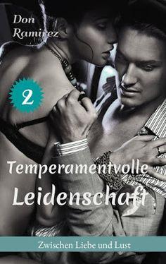 Eine Bücherwelt: Don Ramirez - Temperamentvolle Leidenschaft 2