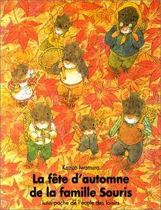 La fête d'automne de la famille Souris de Kazuo Iwamura http://www.amazon.fr/dp/2211025943/ref=cm_sw_r_pi_dp_iVVtub0T74YVJ