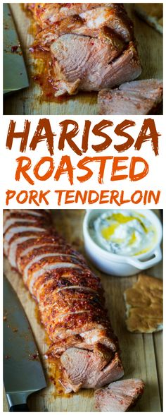 Harissa Roasted Pork Tenderloin: Tempered by a cooling mint-yogurt dipping sauce, harissa-roasted pork tenderloin has just the right level of spice. On the table in less than an hour, this sliced tenderloin makes for an elegant and colorful presentation!