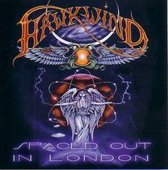 Hawkwind - Spaced Out In London