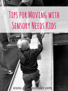 8 Tips for Moving with Sensory Needs Kids - Stir The Wonder