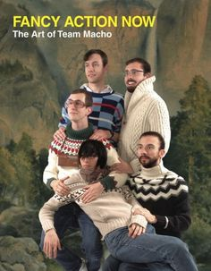 "Don't think I'd call this ""team"" macho...  Just sayin'....."