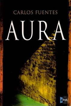 Aura-Carlos Fuentes, One of my favorites of all time Book Club Books, Books To Read, My Books, Latin American Literature, Lectures, Book Authors, Love Reading, Love Book, Book Recommendations