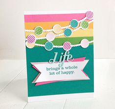 Life Brings Card by Danielle Flanders for Papertrey Ink (November 2014)