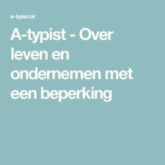 A-typist - Over leven en ondernemen met een beperking