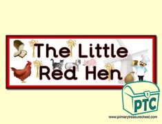 The Little Red Hen Resources - Primary Treasure Chest