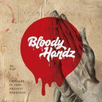 #BloodyHandz