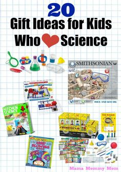 20 Gifts for Kids Who Love Science -