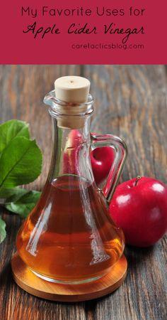 My Favorite Uses for Apple Cider Vinegar | caretacticsblog.com