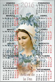 VIRGEN MARÍA, RUEGA POR NOSOTROS : CALENDARIOS RELIGIOSOS DE LA VIRGEN MARÍA, AÑO 2016