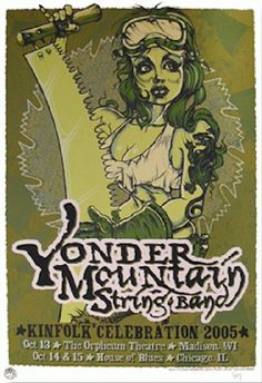 Purchase the 2005 Yonder Mountain String Band Kinfolk Event Poster by artists Johnny DiDonna Jeff Wood/Drowning Creek Studio from Zen Dragon Gallery Band Posters, Music Posters, Hipster Decor, Kinfolk, Concert Posters, Prints For Sale, Rock N Roll, Cover Art, Blues
