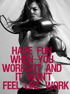 So important to have fun; working out shouldn't be a trail!