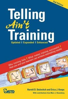 Book Review: Telling Ain't Training (Stolovitch, Keeps), by @6minutes