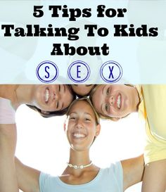 tips for talking to kids about sex