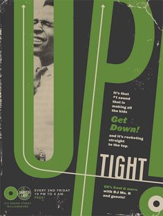 Uptight, Get Down!' by Totally French Design Club