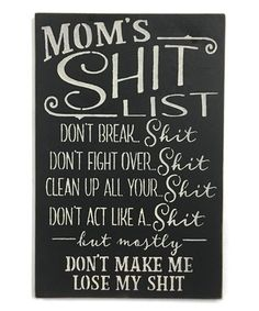 Saras Signs Black Moms Shit List Wall Sign   zulily