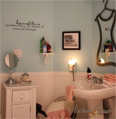 I have this quote in my bathroom!