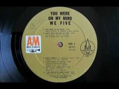 """1965"" ""You Were On My Mind"", We Five (Vinyl / HD) - YouTube"