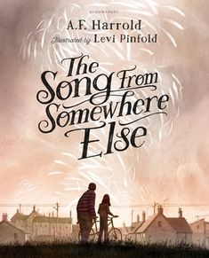 Buy The Song from Somewhere Else by A. Harrold, Levi Pinfold from Waterstones today! Click and Collect from your local Waterstones or get FREE UK delivery on orders over Good Books, Books To Read, My Books, University Of Dayton, Keeping Secrets, Strange Music, Book Corners, Books For Teens, Teen Books