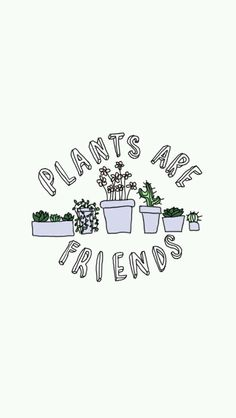 Plants are Friends phone background/wallpaper pinterest/rachae1isabe11a