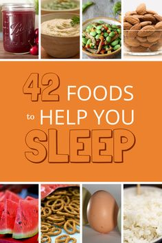 The ultimate list of 56 foods that help you sleep better.