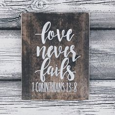 Love Never Fails Rustic Wood Sign Home Decor Wall Art