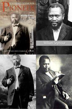 "Pastor William J. Seymour ""The Father of Pentecostalism"""