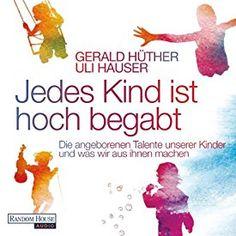 """Ein weiteres Hörbuch-Muss in meiner #AudibleApp: """"Jedes Kind ist hoch begabt: Die angeborenen Talente unserer Kinder und was wir aus ihnen machen"""" von Gerald Hüther, gesprochen von Philipp Schepmann."""