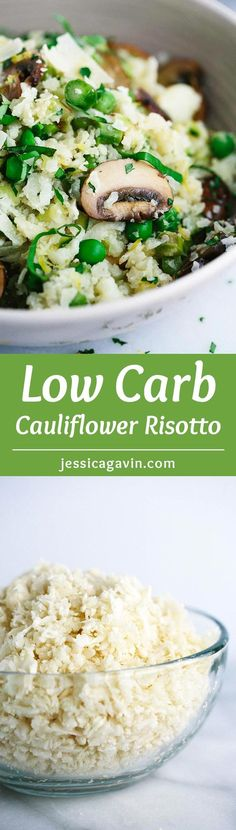 Low Carb Cauliflower Risotto Recipe - A healthier alternative made in just 30 minutes or less! Each healthy spoonful is packed with fresh garden vegetables. | jessicagavin.com