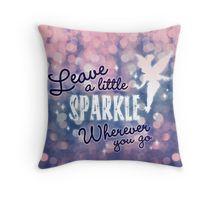 Leave a Little Sparkle Wherever You Go Throw Pillow