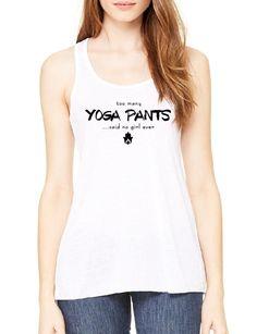 51643d54fabf32 Too Many Yoga Pants - Ladies Flowy Tank Yoga Tank Tops