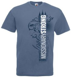 Missionary Strong T-Shirt