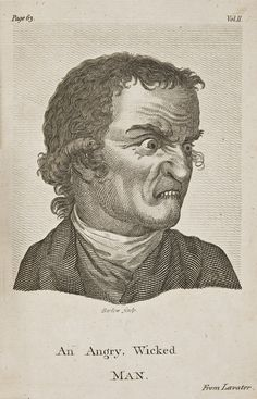 An Angry, Wicked Man-Essays on Physiognomy (1792) by Johann Caspar Lavater-image credit- National Museum in Stockholm, Sweden