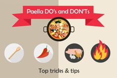 Paella Do's and Don'ts with Infographic
