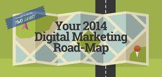 Your 2014 Digital Marketing Roadmap | Marketing Technology Blog