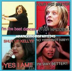 THESE moms are Crazy along with the Teacher! #Dancemoms lol go dancemoms