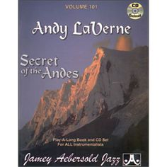Check out the Andy La Verne - Secret of the Andes - Volume 101 Availible at Carlingford Music Centre Long Books, Online Music Stores, Jazz, The Secret, Centre, Products, Play, Check, Jazz Music