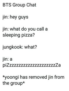 Jin is just an excuse for every one to showcase the worst jokes they can possibly make Jin and his dad jokes. Jin is just an excuse for every one to showcase the worst jokes they can possibly make Jin and his dad jokes. Jung Kook, K Pop, Jin Dad Jokes, Worst Dad Jokes, Short Jokes, Bts Memes Hilarious, Thing 1, Dad Humor, About Bts