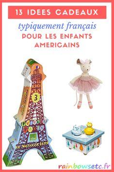 13 cadeaux typiquement français pour les enfants américains – Rainbows etc France, Parenting, America, Alabama, Usa, Blog, Tabletop Games, Families, Travel