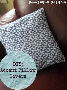 DIY: Accent Pillow c