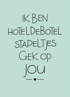 Kaarten - liefde - love you Heart Quotes, Words Quotes, Wise Words, Me Quotes, Funny Quotes, Pretty Words, Cool Words, Dutch Words, Boxing Quotes