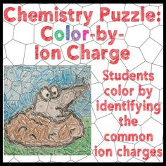 FREE Chemistry Puzzle: Color by Ion Charge! Students color by identifying common ion charges.