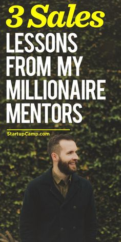 3 Sales From My Millionaire Mentors   Wisdom straight from…