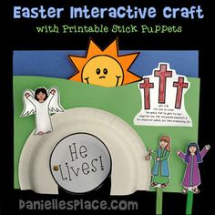 He Lives! Interactive Bible Craft with printable stick puppets to tell the story of Easter - Great for Sunday School and Children's Ministry